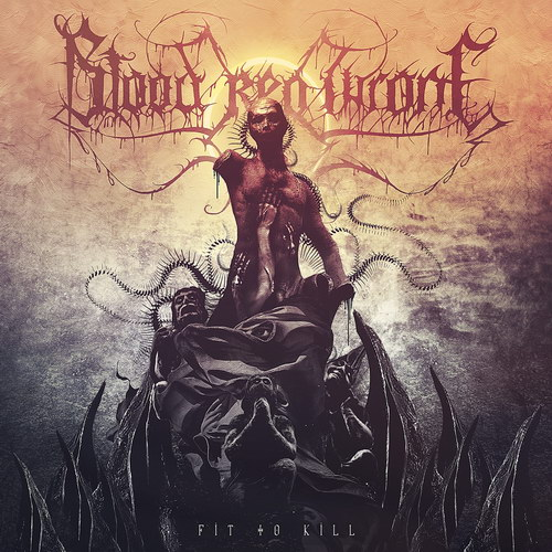 Blood Red Throne — Fit To Kill (2019)