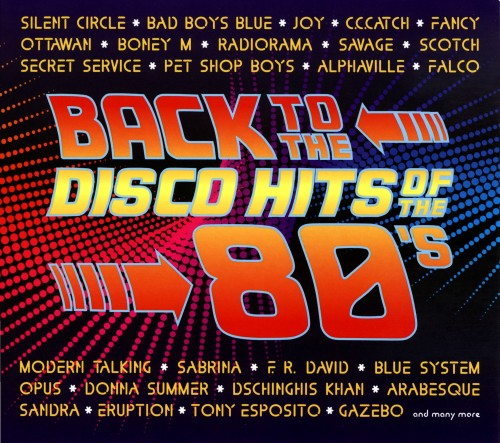 Сборник — Back To The Disco Hits Of The 80's (2CD, Digipak)