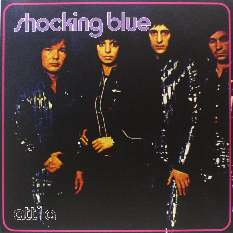 Shocking Blue - Attila (1972)
