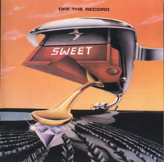 The Sweet – Off The Record (1977)