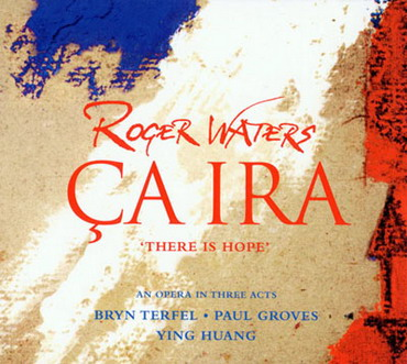 Roger Waters - Ca Ira (2cd) (2005)