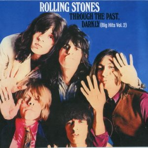The Rolling Stones - Through the Past, Darkly (Big Hits, Vol. 2) (2002)