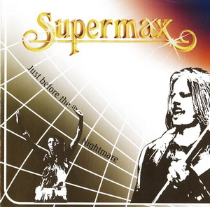 Supermax - Just Before The Nightmare (1988)