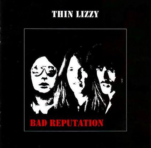 Thin Lizzy - Bad Reputation (1978)
