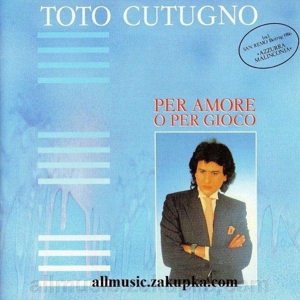 Toto Cutugno - Per Amore O Per Gioco (1986)