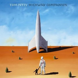 Tom Petty – Highway Companion (2006)