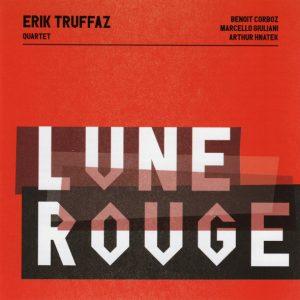 Erik Truffaz Quartet - Lune Rouge (2019)