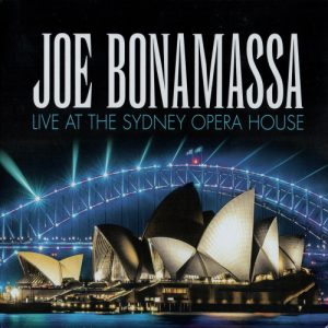 Joe Bonamassa  Live At The Sydney Opera House (2019)
