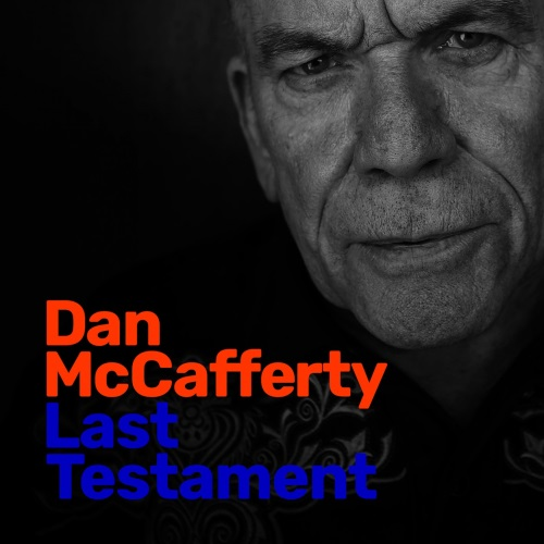 Dan McCafferty - Last Testament (2019)