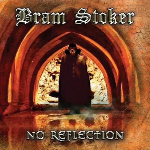 Bram Stoker - No Reflection (2020)