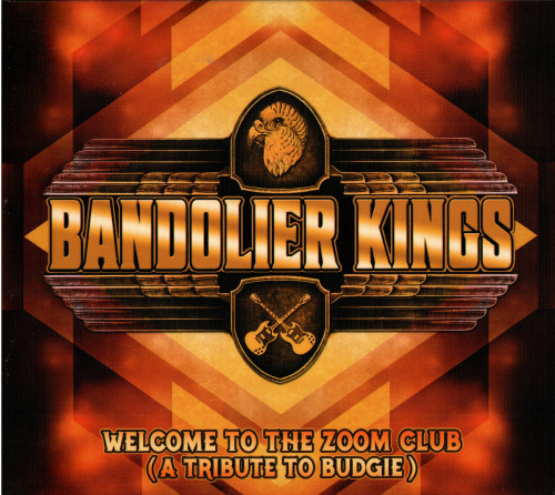 Bandolier Kings - Welcome to the Zoom Club. A Tribute to Budgie (2020)