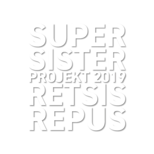 Supersister - Supersister Projekt 2019: Retsis Repus (2020)