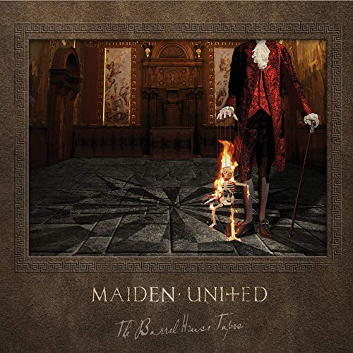 Maiden United - The Barrel House Tapes (2020)