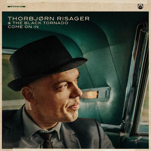 Thorbjorn Risager & The Black Tornado - Come on In (2020)