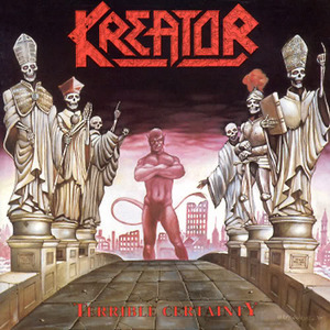 Kreator - Terrible Certainty (1987)