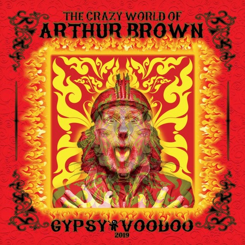 The Crazy World of Arthur Brown - Gypsy Voodoo (2020)