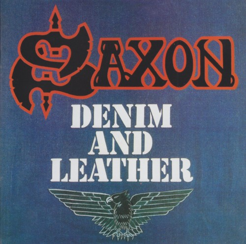 Saxon - Denim And Leather (1981)