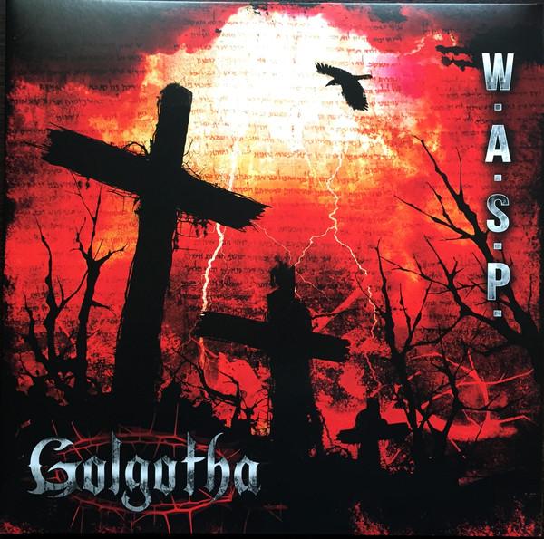 W.A.S.P. - Golgotha (Vinyl, LP)
