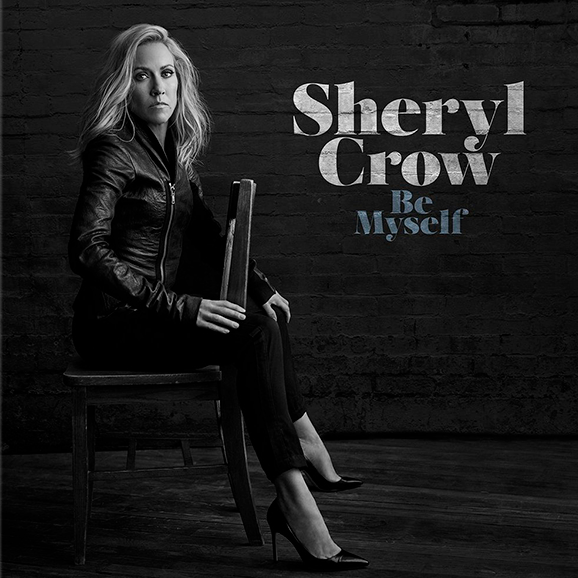 Sheryl Crow - Be Myself (Vinyl, LP)