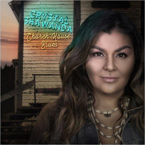 Crystal Shawanda - Church House Blues (2020)