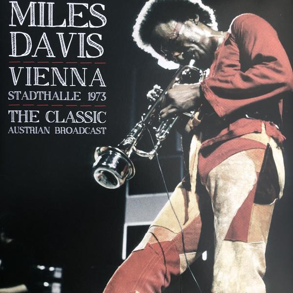 Miles Davis - Vienna Stadthalle 1973 - The Classic Austrian Broadcast (Vinyl, LP)