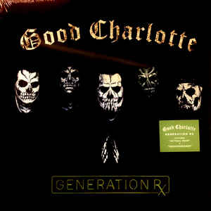 Good Charlotte - Generation Rx (Vinyl, LP)