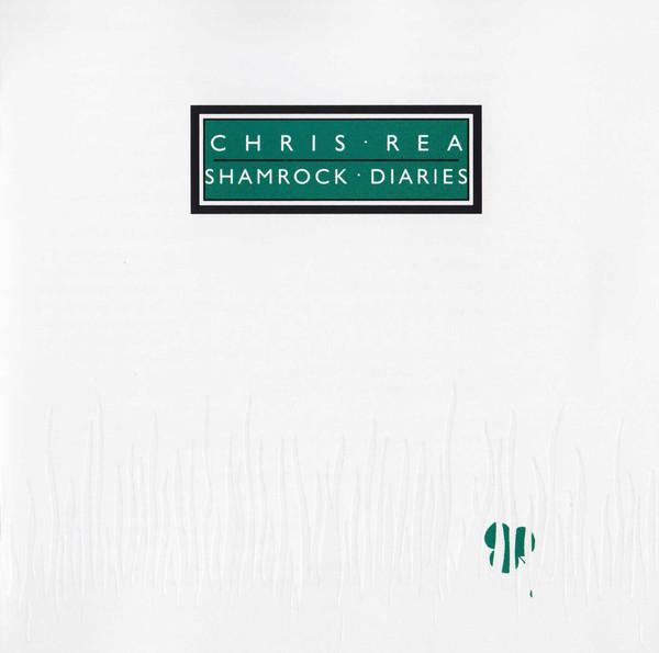 Chris Rea – Shamrock Diaries (1985)