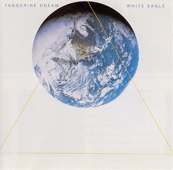Tangerine Dream – White Eagle (1982)
