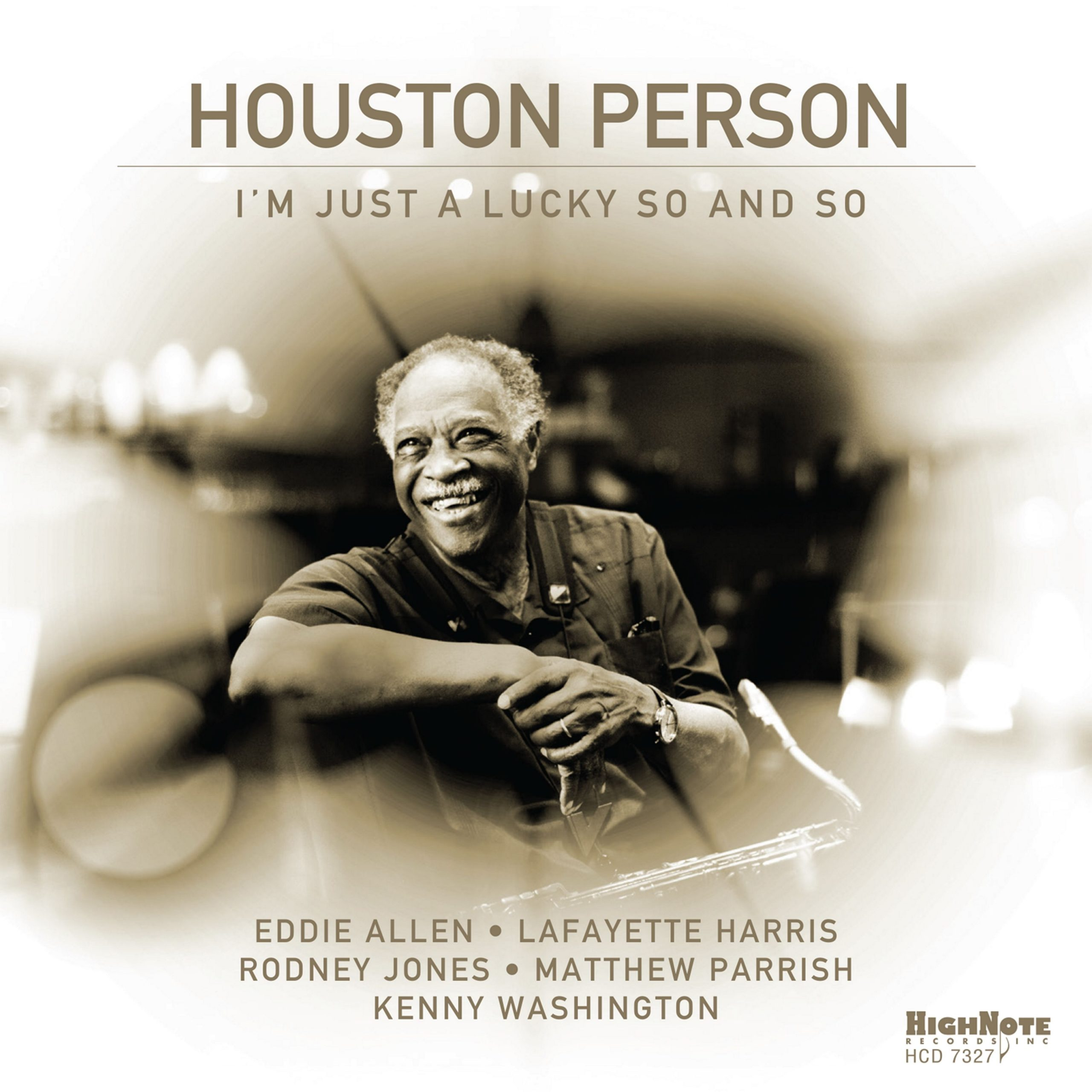 Houston Person - I'm Just a Lucky So and So (2020)