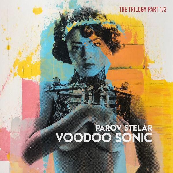 Parov Stelar - Voodoo Sonic. The Trilogy (2020)