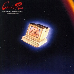 Chris Rea – The Road To Hell (1989)