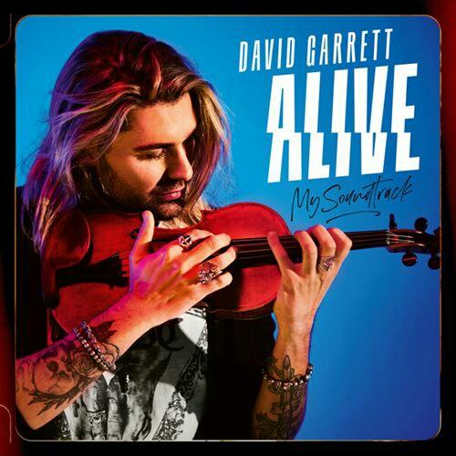 David Garrett - Alive -My Soundtrack (2020)