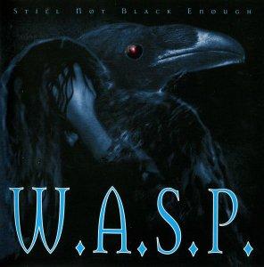 W.A.S.P. – Still Not Black Enough (1995)