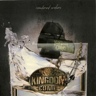 Kingdom Come – Rendered Waters (2011)