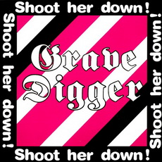 Grave Digger – Shoot Her Down  (1984)