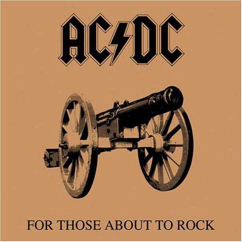 AC/DC - For Those About To Rock (We Salute You) (Vinyl, LP)