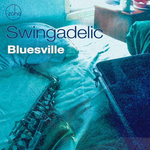 Swingadelic - Bluesville (2020)