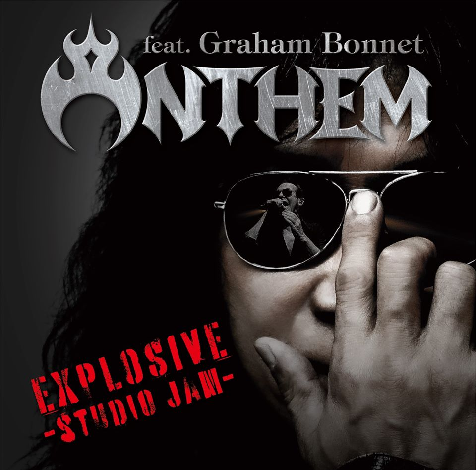 ANTHEM - Explosive - «studio jam» (featuring Graham Bonnet) (2020)