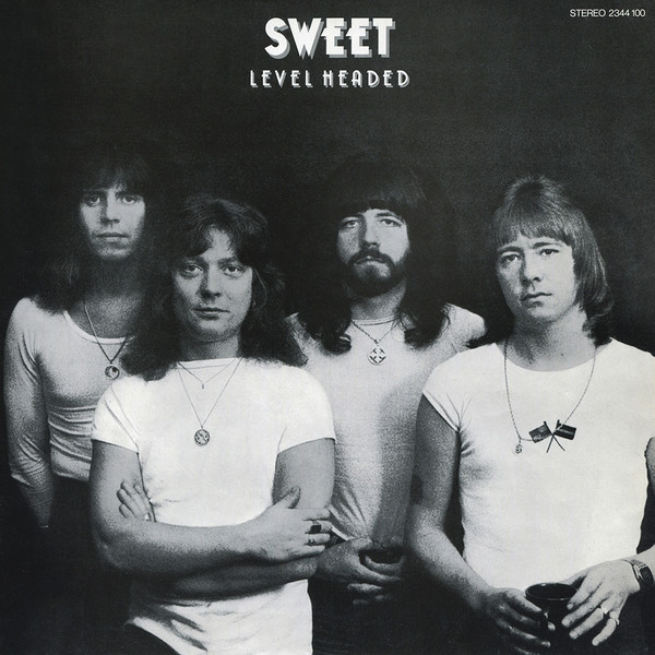 The Sweet - Level Headed (1978)