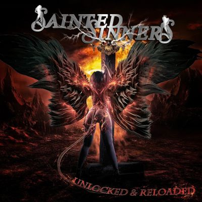 Sainted Sinners - Unlocked & Reloaded (2020)
