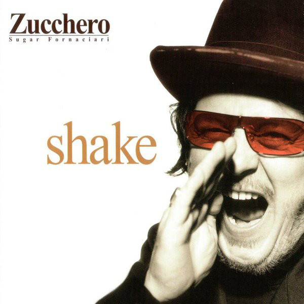 Zucchero - Shake (2001)