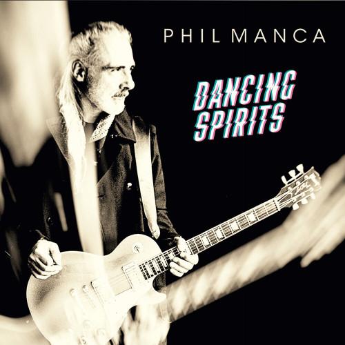 Phil Manca - Dancing Spirits (2020)