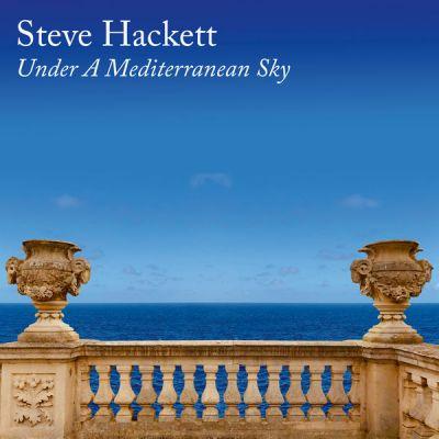 Steve Hackett - Under A Mediterranean Sky (2021)