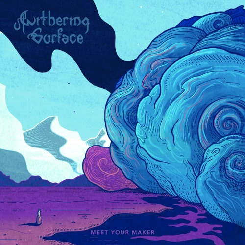 Withering Surface - Meet Your Maker (2021)