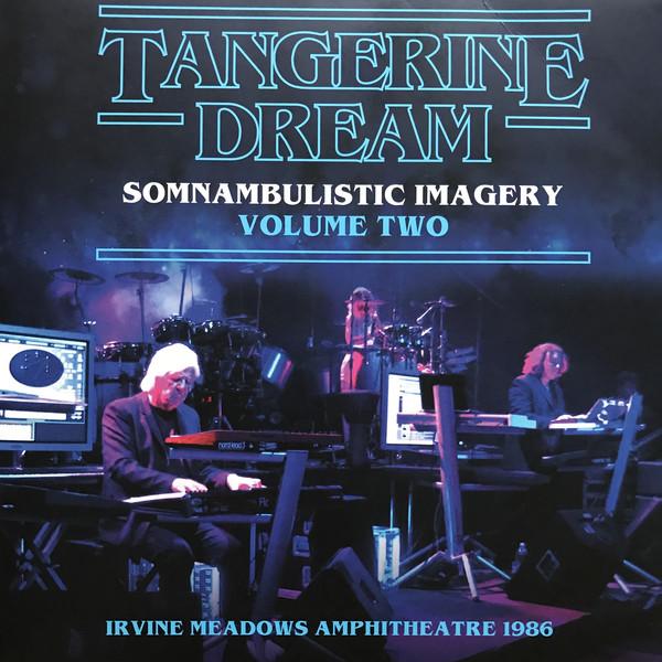 Tangerine Dream - Somnambulistic Imagery (Volume Two) (Vinyl, LP)