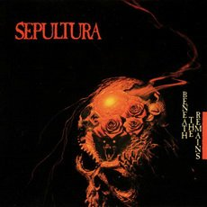 Sepultura – Beneath The Remains (1989)