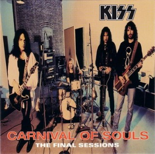 Kiss – Carnival Of Souls The Final Sessions (1997)