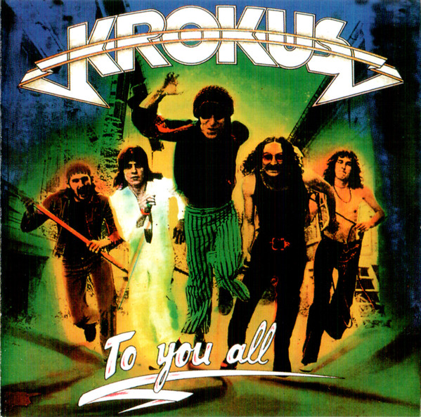 Krokus – To You All (1977)