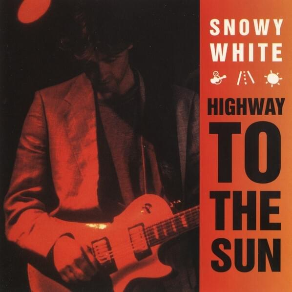 Snowy White – Highway to the Sun (1984)