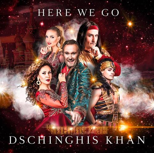 Genghis Khan (Dschinghis Khan) - Here We Go (2021)